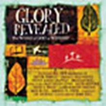 Glory Revealed: The Word of God in Worship