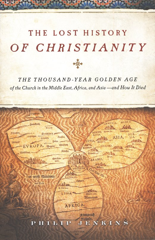 Two Tidbits from The Lost History of Christianity ...