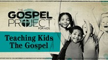 Do Your Kids Know The Gospel?