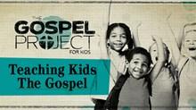 Do Your Kids Know The Gospel?