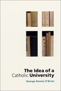 The Idea of a Catholic University