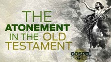 The Atonement in the Garden: Genesis 3 by Dr. Jon Akin