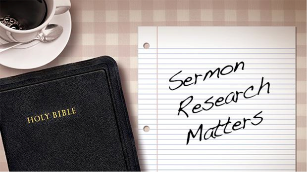 Sermon Research Matters