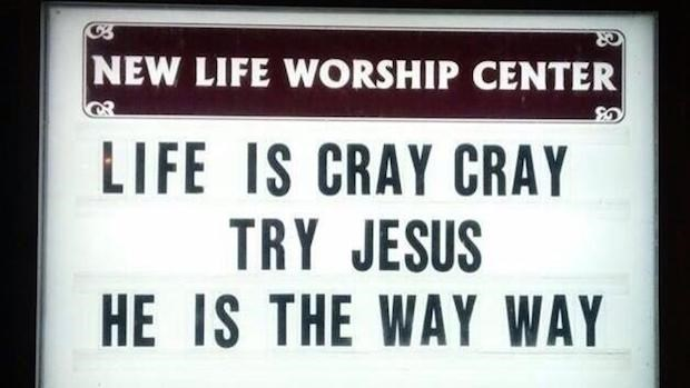 Church Signs of the Week: May 16, 2014
