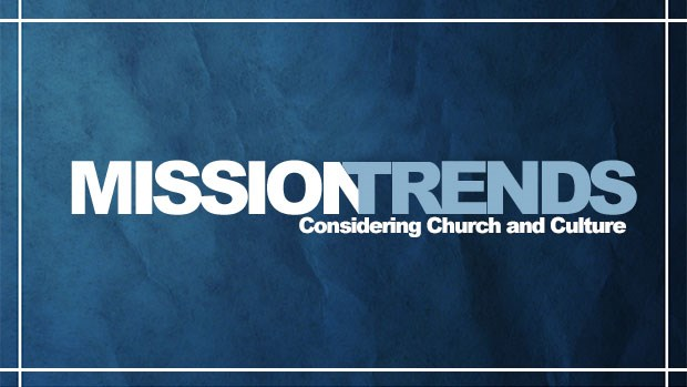 MissionTrends: 4 Trends for Churches to Consider