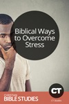 Biblical Ways to Overcome Stress