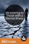 Ministering to Those with a Mental Illness