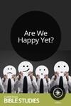 Are We Happy Yet?