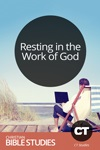Resting in the Work of God