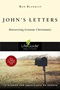 John's Letters: Discovering Genuine Christianity