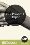 Our Powerful Helper