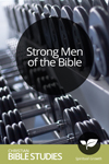 Strong Men of the Bible