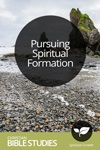 Pursuing Spiritual Formation