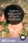Psalms: Assurance of God's Goodness