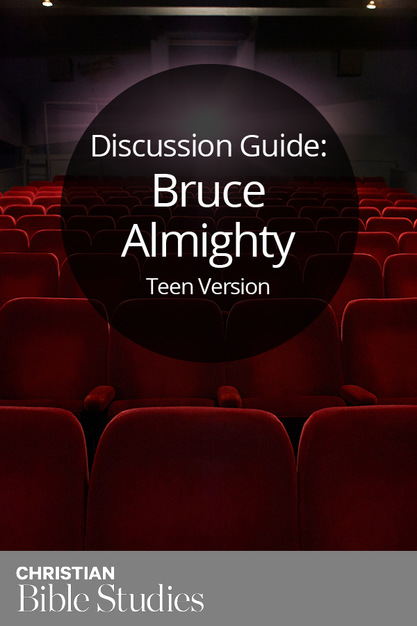 Bruce Almighty--Teen Version