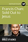 Francis Chan: Sold Out to Jesus