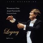 Westminster Choir & Joseph Flummerfelt - Legacy