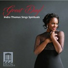 Indra Thomas - Great Day! Indra Thomas Sings Spirituals