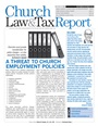Church, Law & Tax September/October 2014 issue