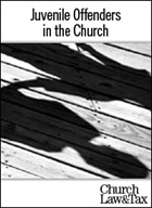 Juvenile Offenders in the Church