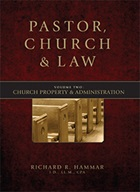 Church Property & Administration: Volume 2 of Pastor, Church & Law