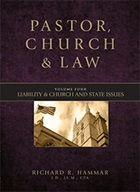 Liability & Church and State Issues: Volume 4 of Pastor, Church & Law
