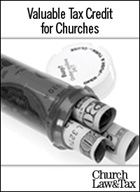 A Valuable Tax Credit for Churches