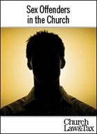 Sex Offenders in the Church - Part 1