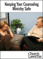 Keeping Your Counseling Ministry Safe