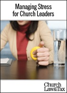 Managing Stress for Church Leaders