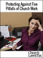 Protecting Against 5 Pitfalls of Church Work