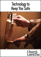 Technology to Keep You Safe