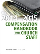 The 2014-2015 Compensation Handbook for Church Staff