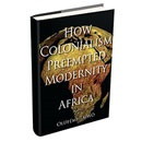 Missions and Modernity in Colonial Africa
