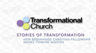 Stories of Transformation: New Beginnings Christian Fellowship Moves Toward Mission
