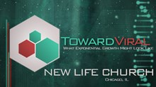 Toward Viral: What Exponential Growth Might Look Like: New Life Community Church