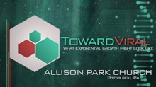 Toward Viral: What Exponential Growth Might Look Like: Allison Park Church