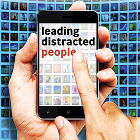 Leading Distracted People