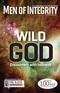 Men of Integrity Issue: Wild God