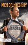 Men of Integrity Issue: Ordinary Heroes