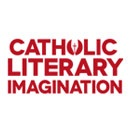 The Future of the Catholic Literary Imagination