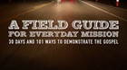 20 Truths from A Field Guild to Everyday Mission