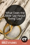 What Does the Bible Say About Being Gay?