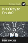Is It Okay to Doubt?