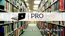 Sunday is for Sermon Research: Jesus Builds His Church