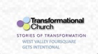 Stories of Transformation: West Valley Foursquare Gets Intentional