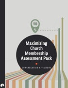 Maximizing Church Membership Assessment Pack