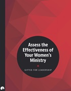 Assess the Effectiveness of Your Women's Ministry