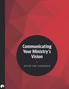 Communicating Your Ministry's Vision