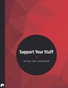 Support Your Staff